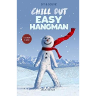 Sit & Solve Chill Out Easy Hangman (BOK)