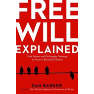 Free Will Explained (BOK)