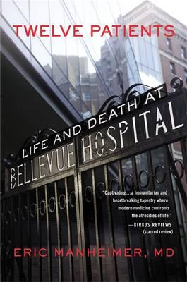 Twelve Patients: Life and Death at Bellevue Hospital (BOK)