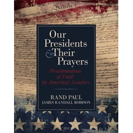 Our Presidents and Their Prayers (BOK)