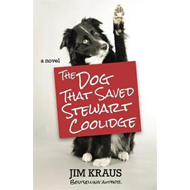 Dog That Saved Stewart Coolidge (BOK)