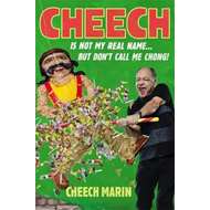 Cheech Is Not My Real Name (BOK)