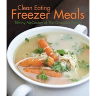 Clean Eating Freezer Meals (BOK)