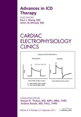 Advances in ICD Therapy, An Issue of Cardiac Electrophysiolo (BOK)