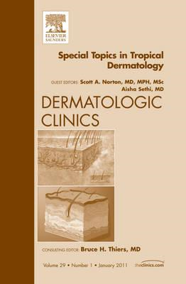 Special Topics in Tropical Dermatology, An Issue of Dermatol (BOK)