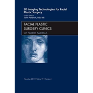 3-D Imaging Technologies for Facial Plastic Surgery, An Issu (BOK)