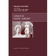 Vascular Anomalies, An Issue of Clinics in Plastic Surgery (BOK)