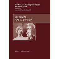 Toolbox for Autologous Breast Reconstruction, An Issue of Cl (BOK)