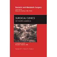 Bariatric and Metabolic Surgery, An Issue of Surgical Clinic (BOK)