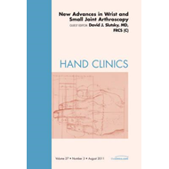 New Advances in Wrist and Small Joint Arthroscopy, An Issue (BOK)