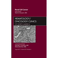 Renal Cell Cancer, An Issue of Hematology/Oncology Clinics o (BOK)