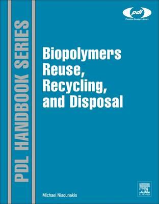 Biopolymers Reuse, Recycling, and Disposal (BOK)