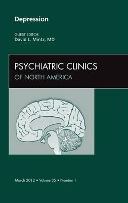 Depression,  An Issue of Psychiatric Clinics (BOK)