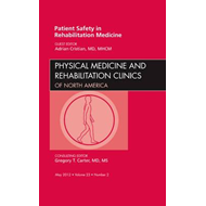Patient Safety in Rehabilitation Medicine, An Issue of Physi (BOK)