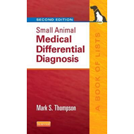 Small Animal Medical Differential Diagnosis (BOK)