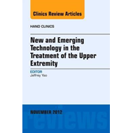 New and Emerging Technology in Treatment of the Upper Extrem (BOK)