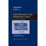 Osteoporosis, An Issue of Endocrinology and Metabolism Clini (BOK)