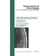 Socioeconomics of Neuroimaging, An Issue of Neuroimaging Cli (BOK)