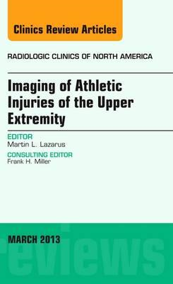 Imaging of Athletic Injuries of the Upper Extremity, An Issu (BOK)