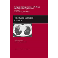Surgical Management of Infectious Pleuropulmonary Diseases, (BOK)