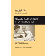 Low Back Pain, An Issue of Primary Care Clinics in Office Pr (BOK)