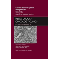 Central Nervous System Malignancies, An Issue of Hematology/ (BOK)
