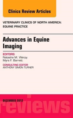 Advances in Equine Imaging, An Issue of Veterinary Clinics: (BOK)
