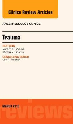 Trauma, An Issue of Anesthesiology Clinics (BOK)