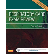Respiratory Care Exam Review (BOK)