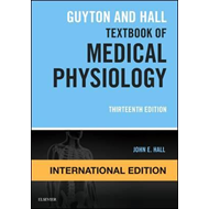 Guyton and Hall Textbook of Medical Physiology, Internationa (BOK)