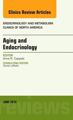 Aging and Endocrinology, An Issue of Endocrinology and Metab (BOK)