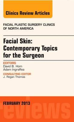 Facial Skin: Contemporary Topics for the Surgeon, An Issue o (BOK)