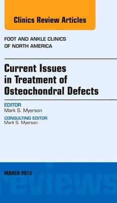 Current Issues in Treatment of Osteochondral Defects, An Iss (BOK)