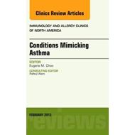 Conditions Mimicking Asthma, An Issue of Immunology and Alle (BOK)