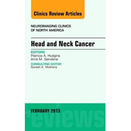 Head and Neck Cancer, An Issue of Neuroimaging Clinics (BOK)