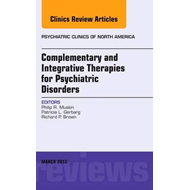 Complementary and Integrative Therapies for Psychiatric Diso (BOK)