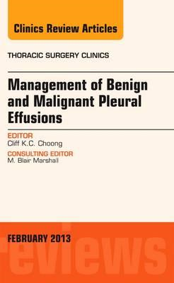 Management of Benign and Malignant Pleural Effusions, An Iss (BOK)