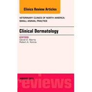 Clinical Dermatology, An Issue of Veterinary Clinics: Small (BOK)