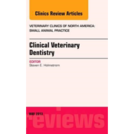 Clinical Veterinary Dentistry, An Issue of Veterinary Clinic (BOK)