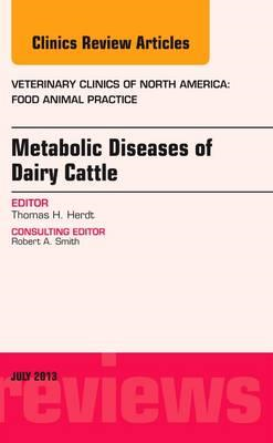 Metabolic Diseases of Ruminants, An Issue of Veterinary Clin (BOK)