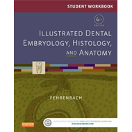 Student Workbook for Illustrated Dental Embryology, Histolog (BOK)