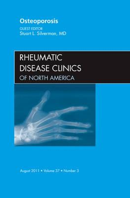 Osteoporosis, An Issue of Rheumatic Disease Clinics (BOK)