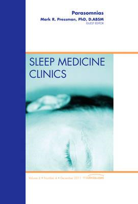 Parasomnias, An Issue of Sleep Medicine Clinics (BOK)