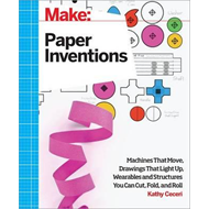 Make: Paper Inventions (BOK)