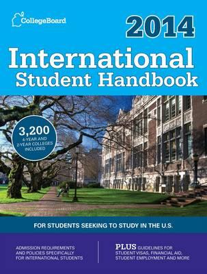 International Student Handbook: For Students Seeking to Study in the U.S.: 2014 (BOK)