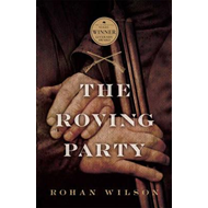 The Roving Party (1 Volume Set) (BOK)