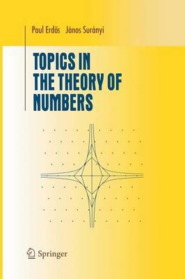 Topics in the Theory of Numbers (BOK)