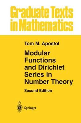 Modular Functions and Dirichlet Series in Number Theory (BOK)