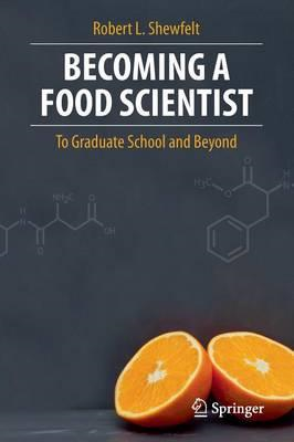 Becoming a Food Scientist (BOK)