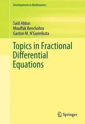 Topics in Fractional Differential Equations (BOK)